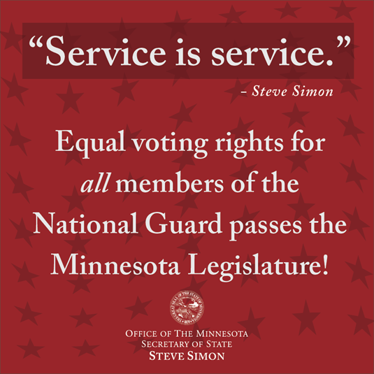Minnesota Secretary Of State Steve Simon Minnesota Made It Clear That If You Put On The Uniform Of This Country You Will Be Guaranteed Equal Protections When You Vote